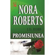 Promisiunea - Nora Roberts