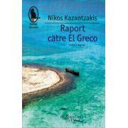 Raport catre El Greco