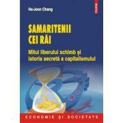 Samaritenii cei rai - Mitul liberului schimb si istoria secreta a capitalismului