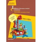 Limba si literatura romana. Comunicare - Fise de lucru, teste initiale, formative si finale. Clasa a VIII-a, semestrul I (2012-2013)