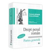 Drept penal roman. Partea generala - Editia a IX-a, revazuta si adaugita