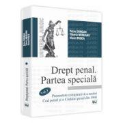 Drept penal. Partea speciala. Vol. I - Prezentare comparativa a noului Cod penal si a Codului penal din 1968