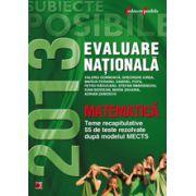 Evaluare nationala 2013. Matematica - Teme recapitulative. 50 de teste rezolvate dupa modelul MECTS