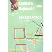 Evaluare nationala 2013 - Matematica, clasa a VIII-a