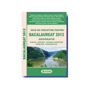Geografie - Ghid de pregatire pentru Bacalaureat 2013