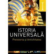 Istoria universala vol. 1 - Preistoria si antichitatea