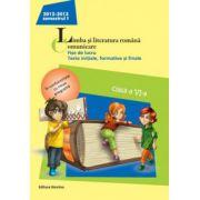 Limba si literatura romana 2013. Comunicare Clasa a VI-a Semestrul I