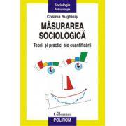Masurarea sociologica - Teorii si practici ale cuantificarii