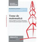 Teme de matematica 2013. Clasa a V-a - Semestrul 1