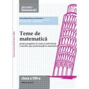 Teme de matematica 2013. Clasa a VIII-a - Semestrul 1
