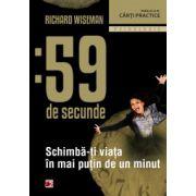 59 de secunde - Schimba-ti viata in mai putin de 1 minut
