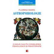 Astropsihologie. O noua cale in consilierea psihologica si psihoterapie