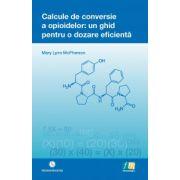 Calcule de conversie a opioidelor. Un ghid pentru o dozare eficienta
