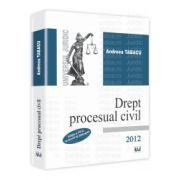 Drept procesual civil - Editia a VII-a revazuta si adaugita