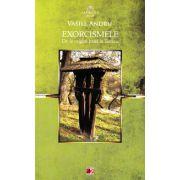 Exorcismele - De la origini pana la Tanacu