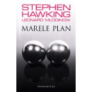 Marele plan - Stephen Hawking