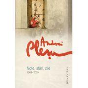 Note, stari, zile (1968–2009)