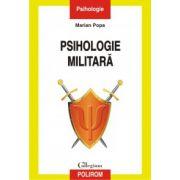 Psihologie militara - Marian Popa