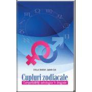 Cupluri zodiacale. Compatibilitati astrologice in dragoste