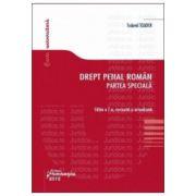Drept penal roman. Partea speciala. Editia 7 actualizata 10 noiembrie 2012
