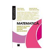 Matematica. Exercitii si teste de evaluare pentru bacalaureat