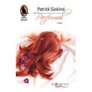 Parfumul - Patrick Suskind