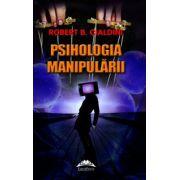 Psihologia manipularii. Robert B. Cialdini