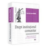 Drept institutional comunitar - Drept institutional al Uniunii Europene