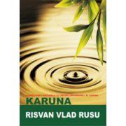 Karuna - Vindecarea naturala cu ingeri, arhangheli si lumina