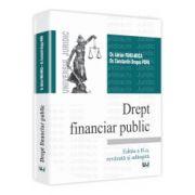 Drept financiar public - Editia a II-a, revazuta si adaugita