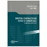 Dreptul contractelor civile si comerciale. In reglementarea noului Cod civil