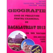 Geografie Bacalaureat 2013, ghid de pregatire
