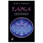 Taina - O noua incursiune in irealitatea imediata