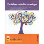 Vocabulaire, activites thematiques - Aventuriers