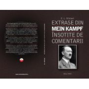 Extrase din Mein Kampf insotite de comentarii