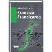 Franciza. Francizarea - Ghid practic