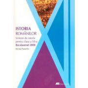 Istoria Romanilor - Sinteze pentru clasa a 12-a