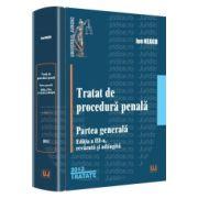 Tratat de procedura penala. Partea generala Editia a 3-a