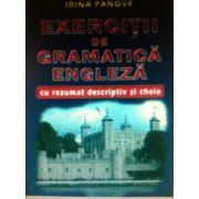 Exercitii de gramatica engleza cu rezumat descriptiv si cheie