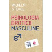 Psihologia eroticii masculine (Wilhelm Stekel)