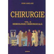 Chirurgie. Vol.2. Semiologie Chirurgicala