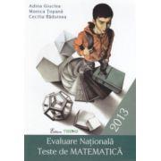 Evaluare Nationala. Teste de matematica 2013