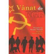 Vanat de KGB - Povestea lui Theodor Pawluk spusa de Sophie Berecz