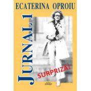 Ecaterina Oproiu. Jurnal 1