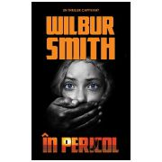In pericol - Wilbur Smith