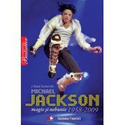 Michael Jackson. Magie si nebunie - 1958-2009