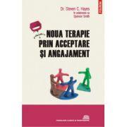 Noua terapie prin acceptare si angajament