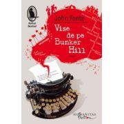 Vise de pe Bunker Hill