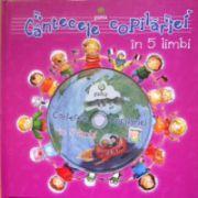Cantecele copilariei in 5 limbi