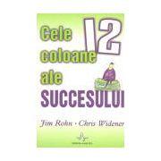 Cele 12 coloane ale succesului